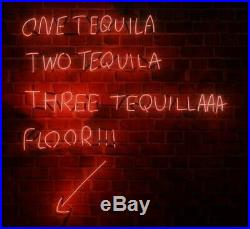 One Tequila, Two Tequila, Three Tequila, Floor! NEON ART LIGHT GLASS SIGN/LAMP